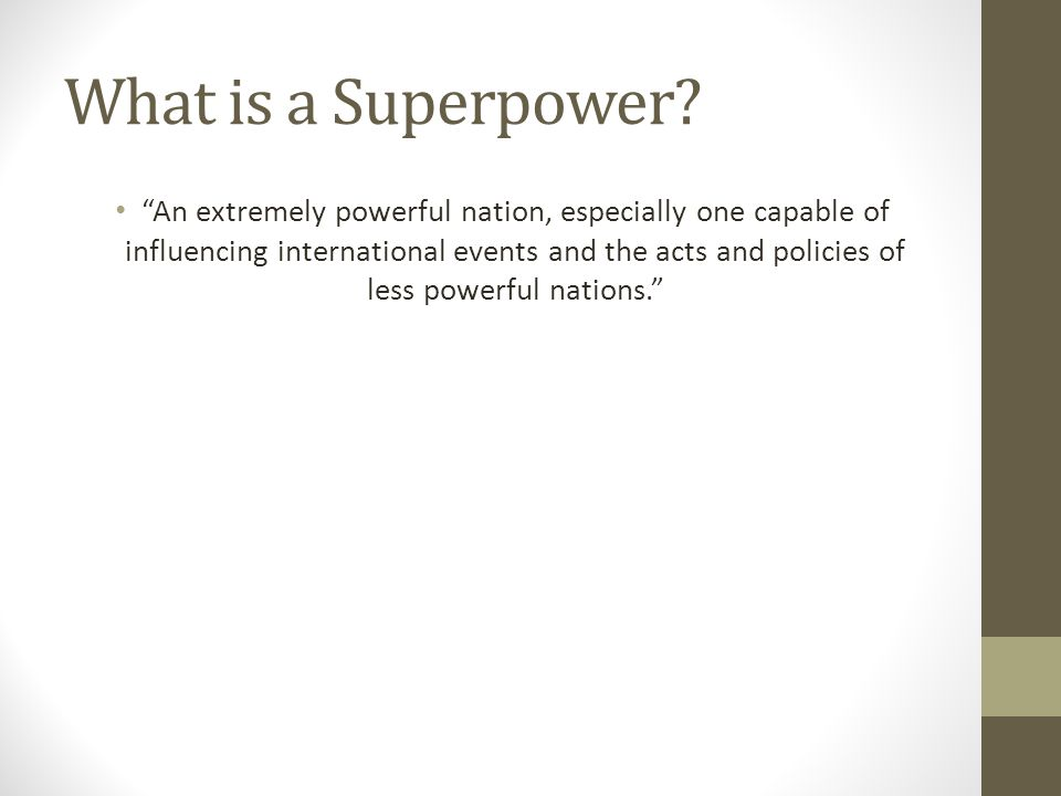 What is a Superpower.