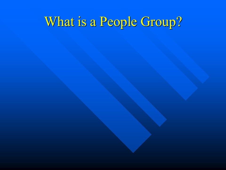 What is a People Group