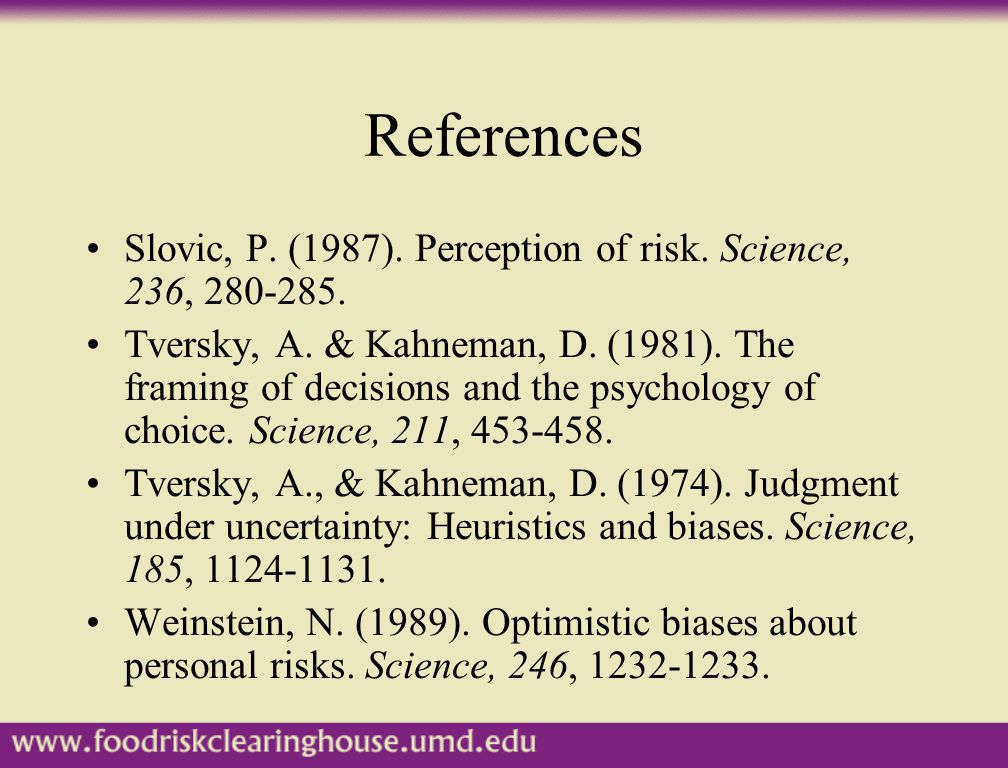 References Slovic, P. (1987). Perception of risk.