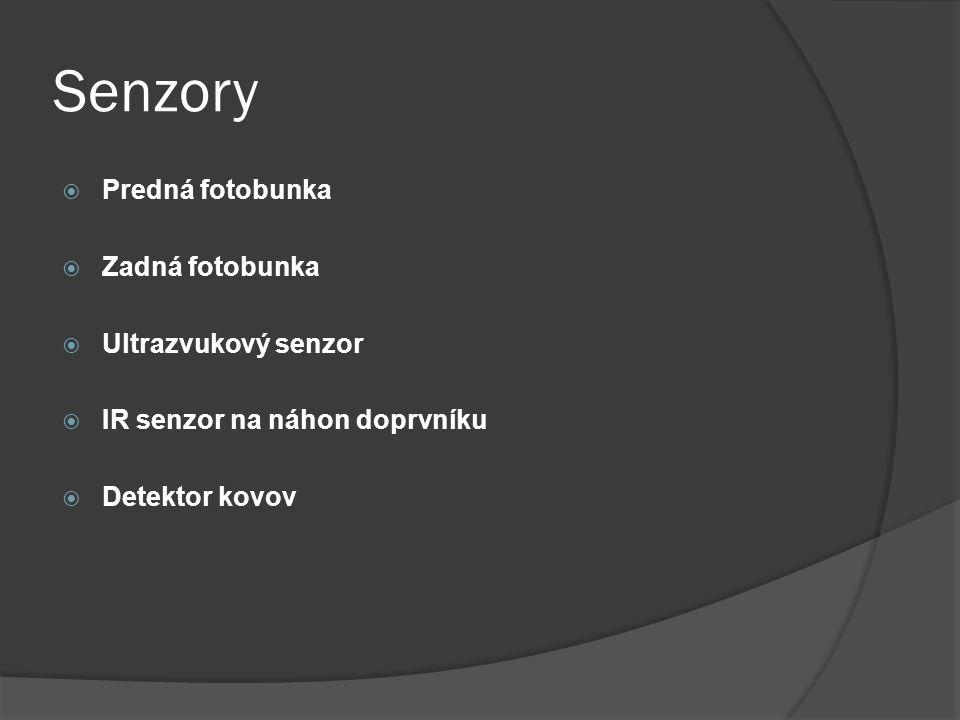 Senzory  Predná fotobunka  Zadná fotobunka  Ultrazvukový senzor  IR senzor na náhon doprvníku  Detektor kovov
