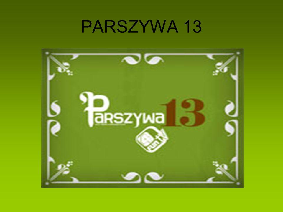 PARSZYWA 13