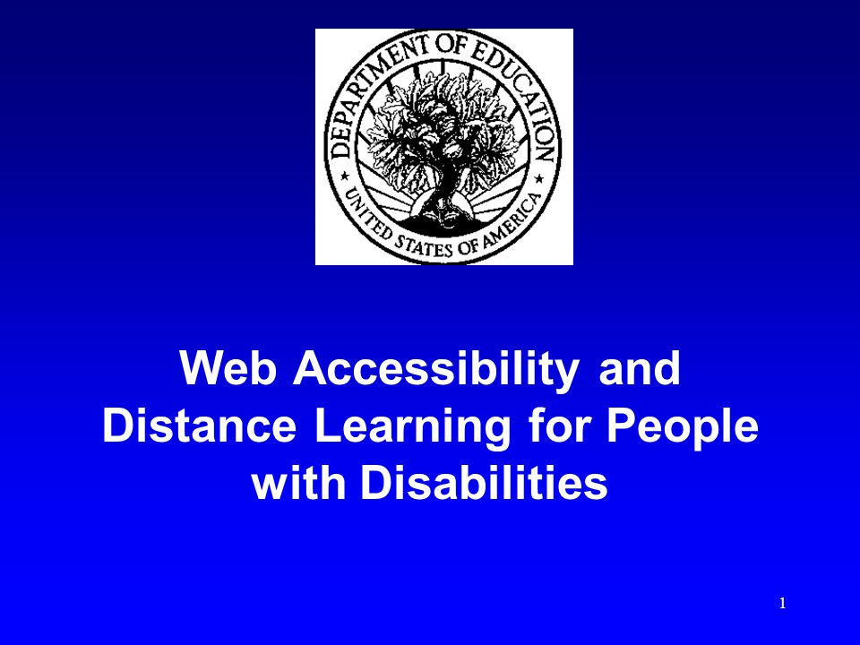 1 Web Accessibility and Distance Learning for People with Disabilities