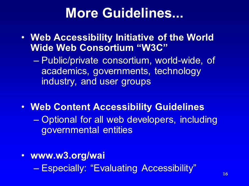 16 More Guidelines...