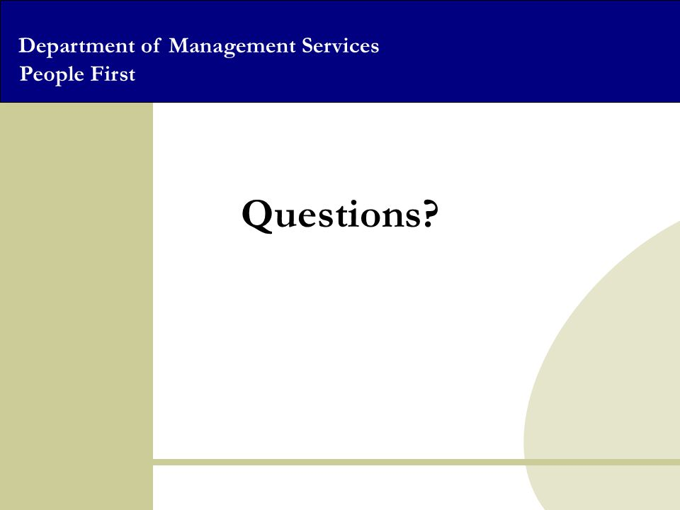 Department of Management Services People First Questions?