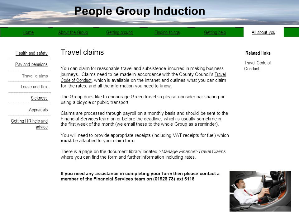 Travel claims About the GroupGetting aroundFinding thingsGetting helpAll about youHome Pay and pensions Travel claims Health and safety Sickness Appra