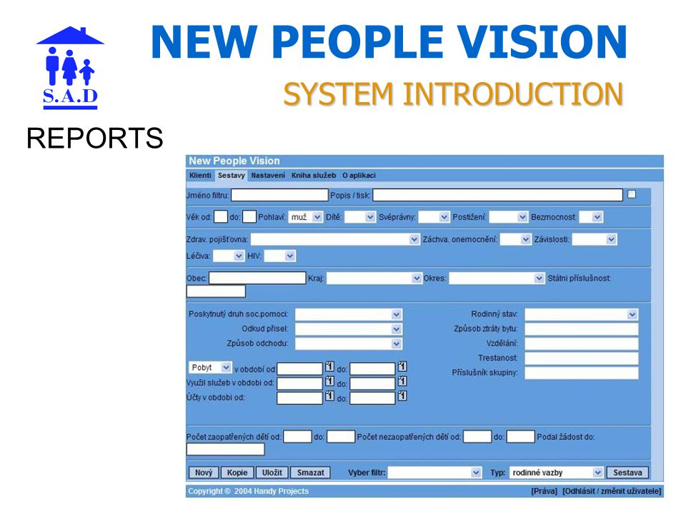 NEW PEOPLE VISION REPORTS SYSTEM INTRODUCTION