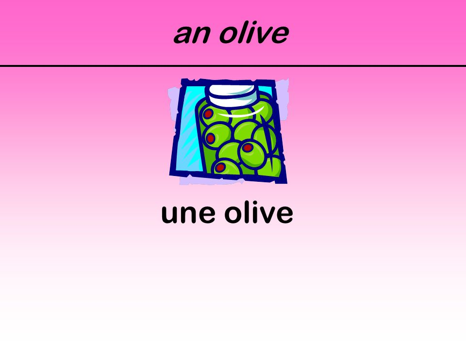 an olive une olive
