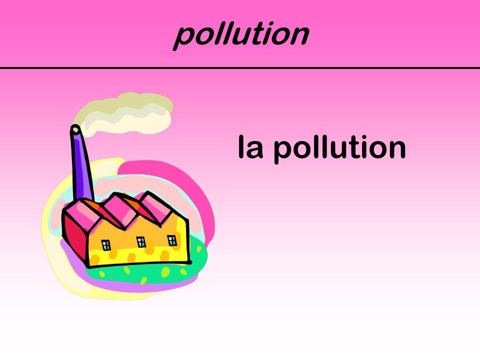 pollution la pollution