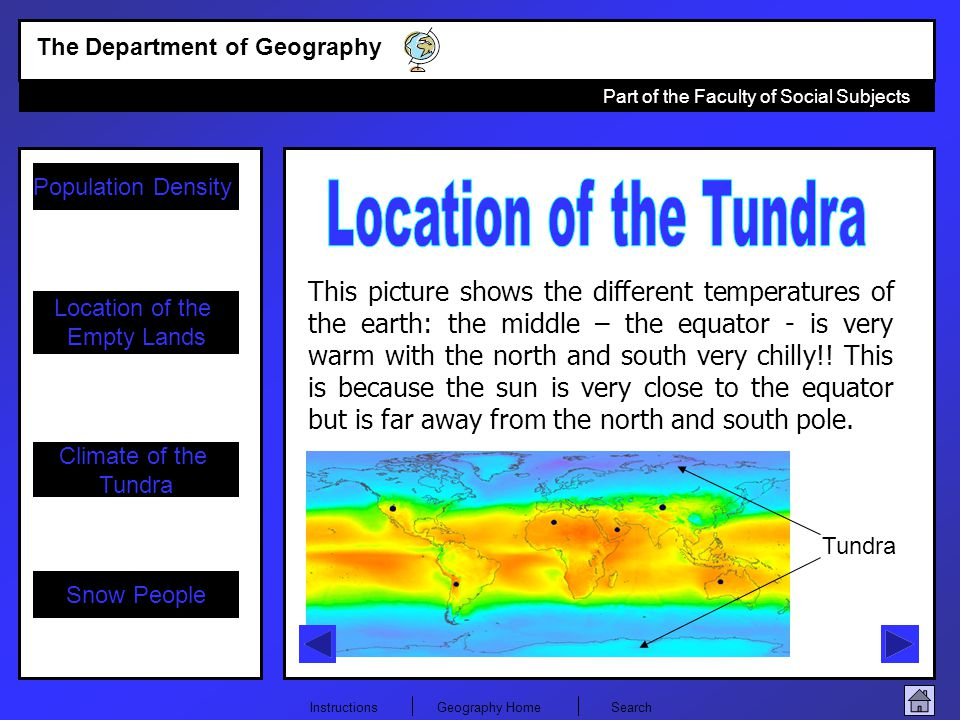 Population Density Climate of the Tundra Location of the Empty Lands The Department of Geography Part of the Faculty of Social Subjects InstructionsGe