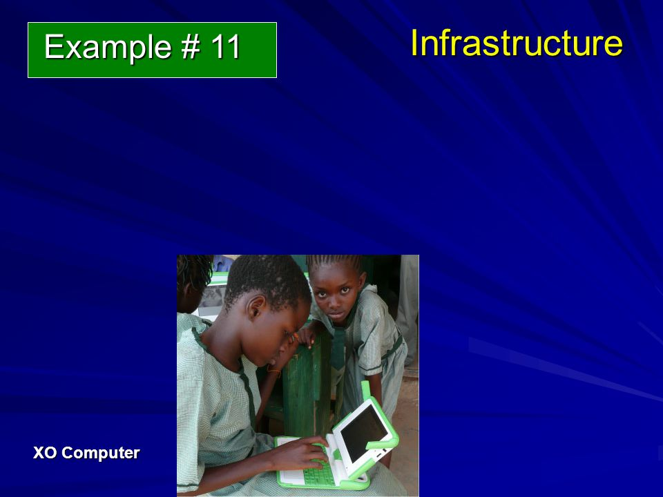 Infrastructure XO Computer Example # 11 Example # 11