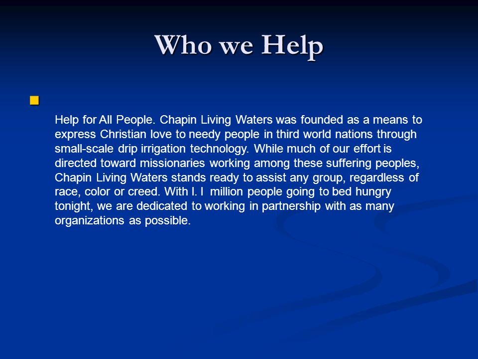 Mission Chapin Living Waters exists to help poor people in third world countries grow vegetable when there is insufficient rain. We offer simple, sust