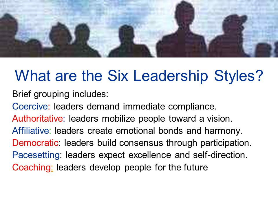 What are the Six Leadership Styles.