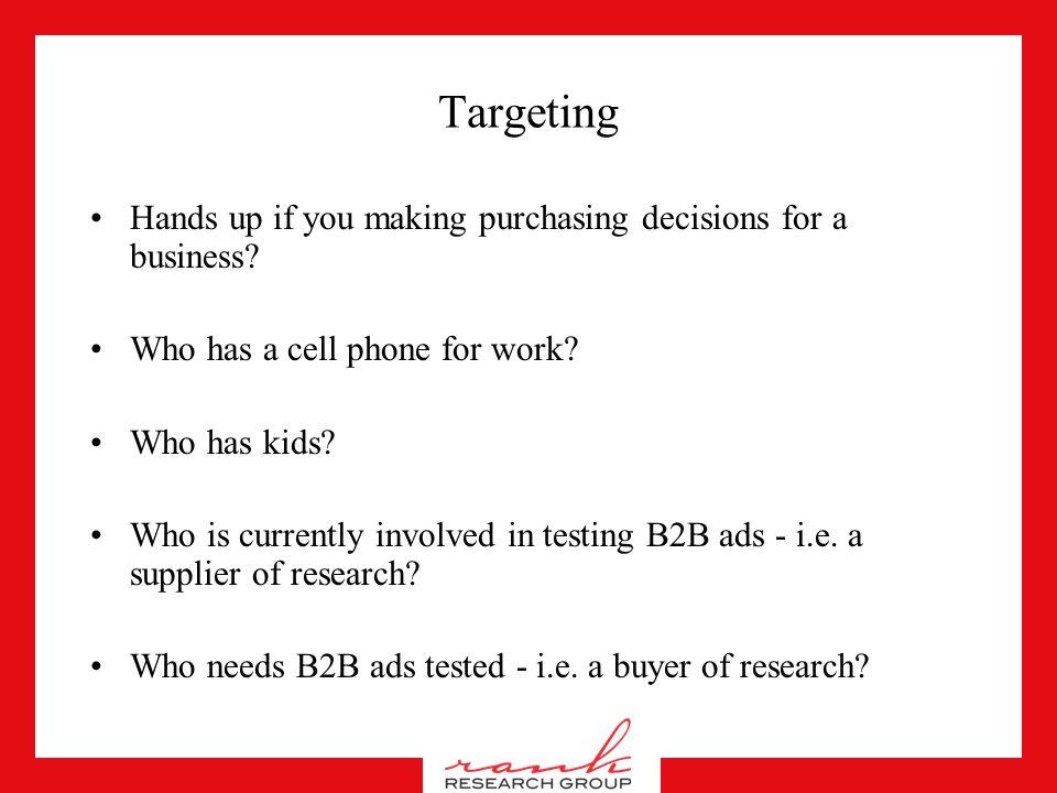 Targeting Purchaser End User Influencer