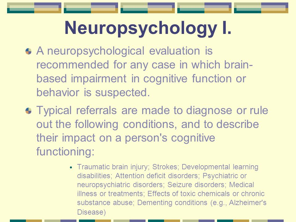 Neuropsychology I.
