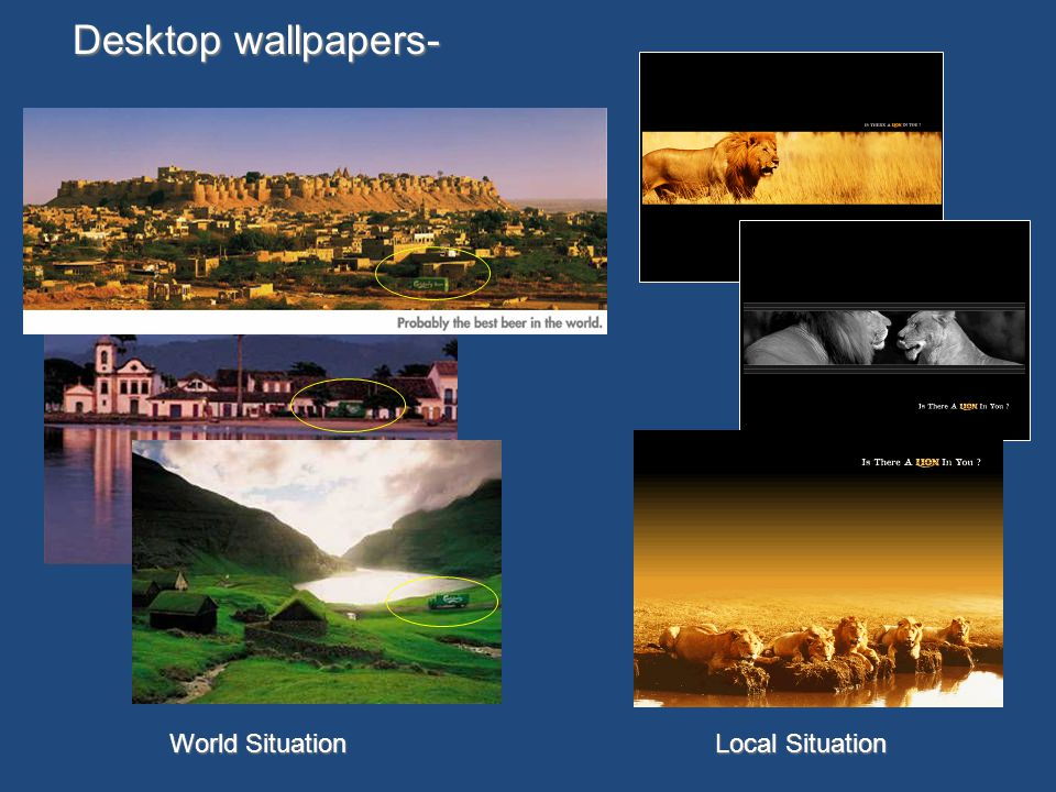 Desktop wallpapers- World Situation Local Situation