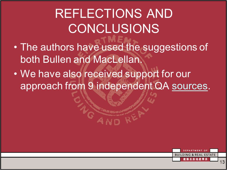 13 REFLECTIONS AND CONCLUSIONS The authors have used the suggestions of both Bullen and MacLellan.