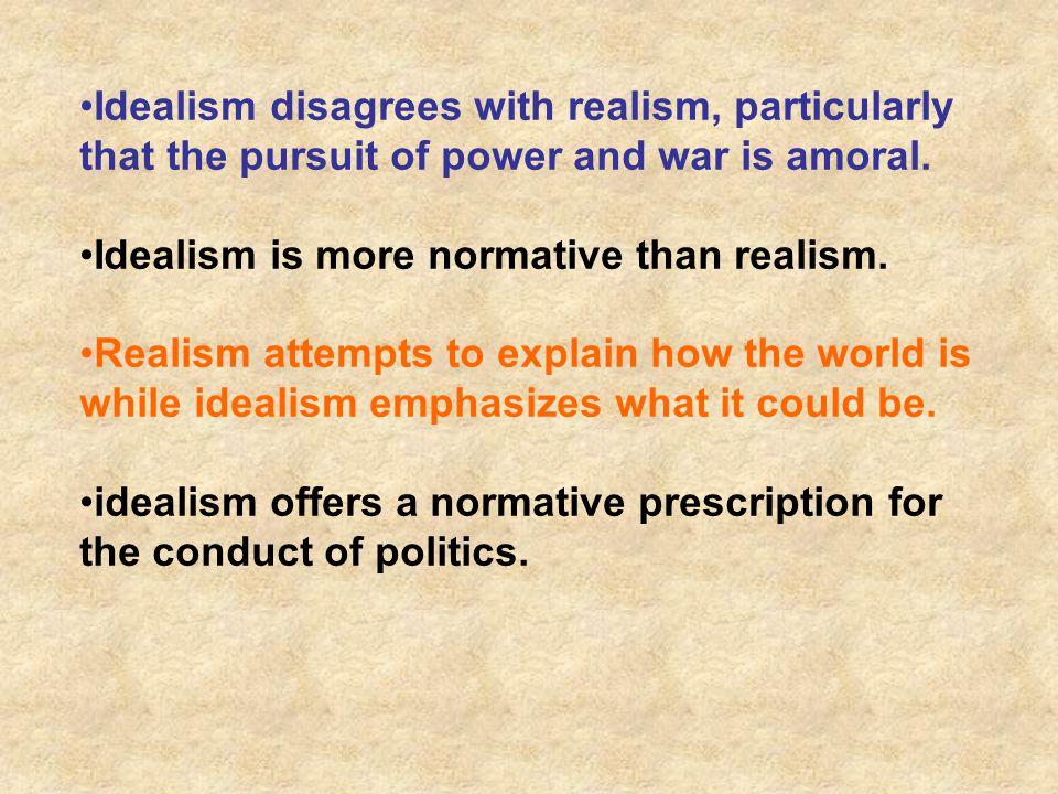 Many idealists blamed realpolitik for WWI.