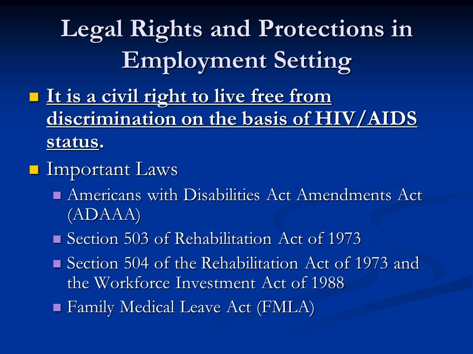 Americans with Disabilities Act Amendments Act (ADAAA) Went into effect January 1, 2009.