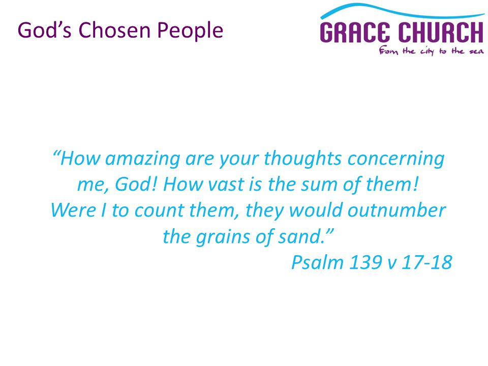How amazing are your thoughts concerning me, God.