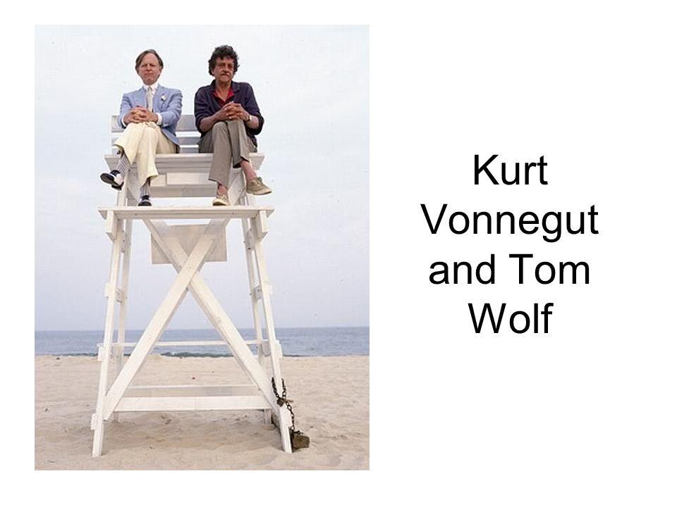 Kurt Vonnegut and Tom Wolf