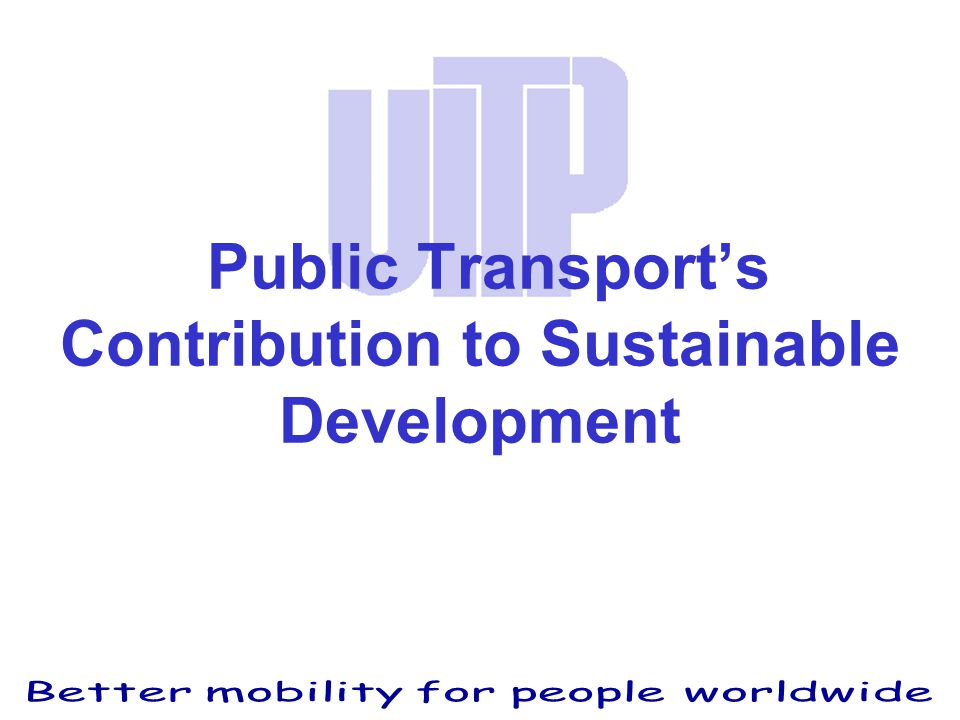 Public Transport's Contribution to Sustainable Development