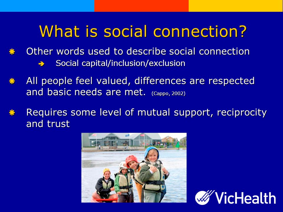What is social connection.