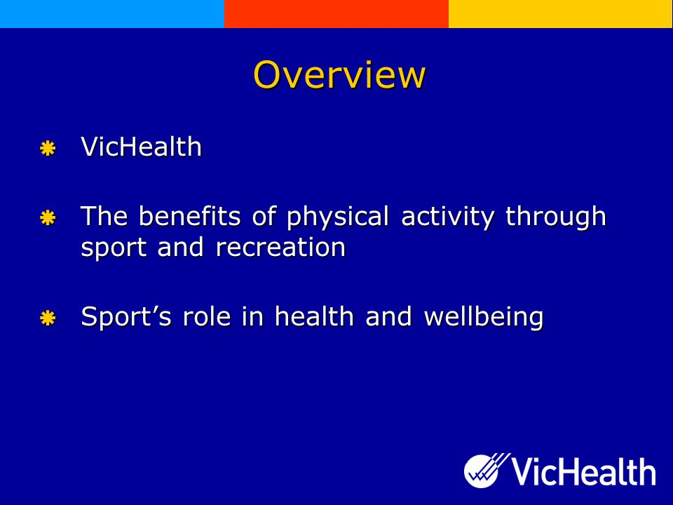 Why focus on physical activity.