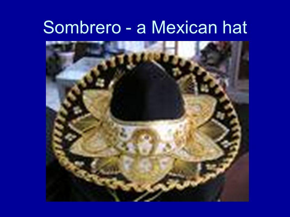 Sombrero - a Mexican hat