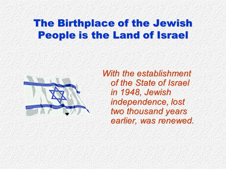 The Birthplace of the Jewish People is the Land of Israel HISTORICAL HIGHLIGHTS 1st – 7th centuries CE c.