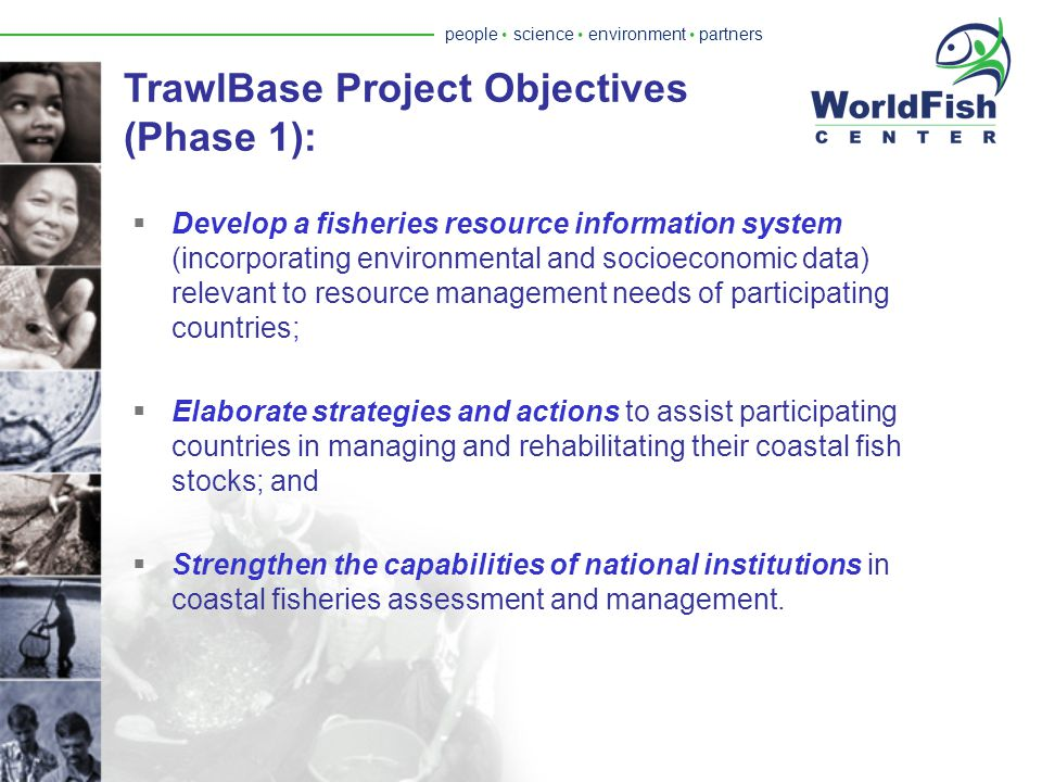 people  science  environment  partners Background - 1996 Workshop  Recognized substantial amount of underutilized trawl survey data.  Consensus o