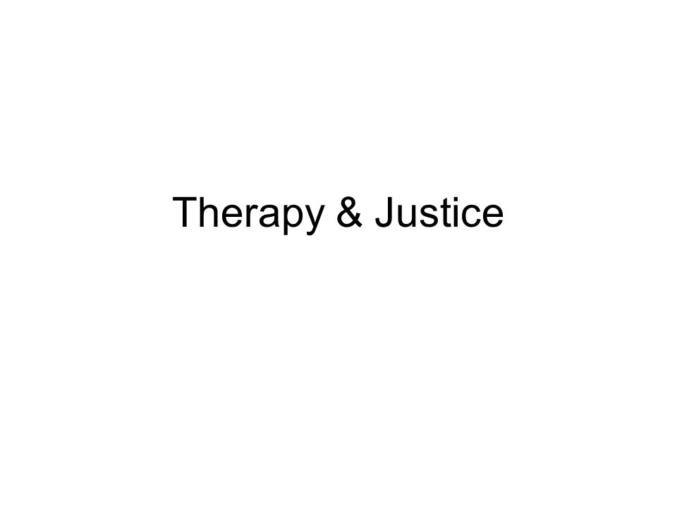 Therapy & Justice