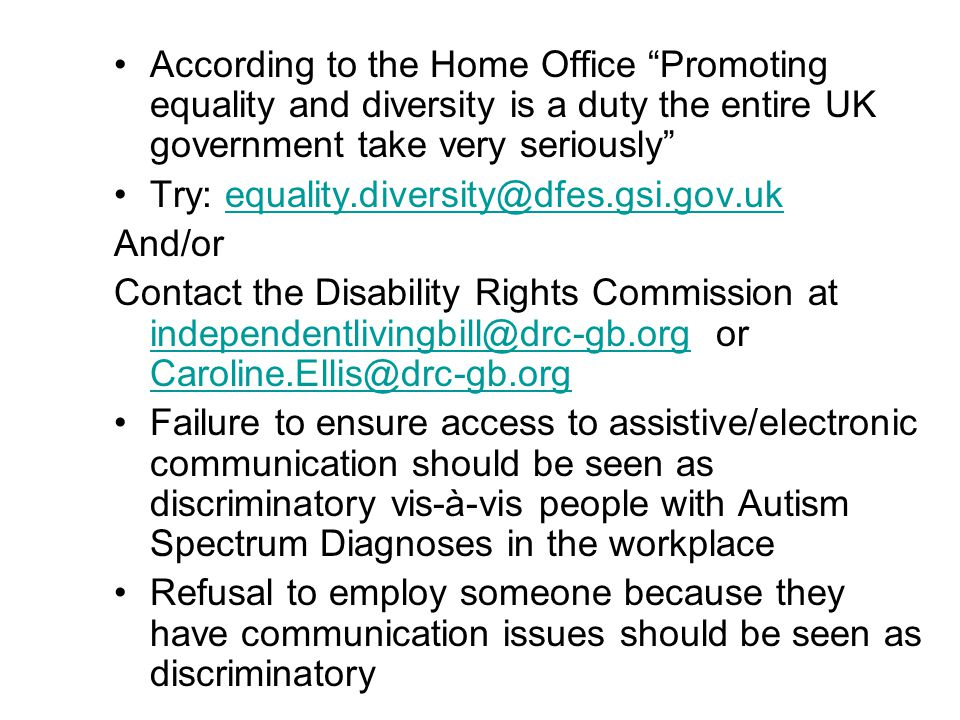 """According to the Home Office """"Promoting equality and diversity is a duty the entire UK government take very seriously"""" Try: equality.diversity@dfes.gs"""