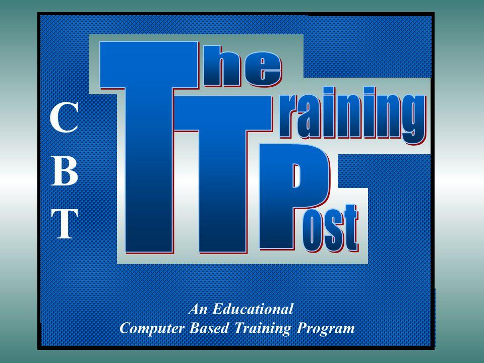 An Educational Computer Based Training Program CBTCBT