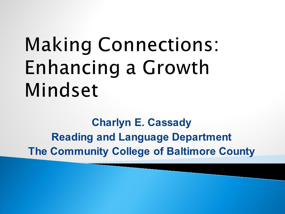 Charlyn E. Cassady Reading and Language Department The Community College of Baltimore County
