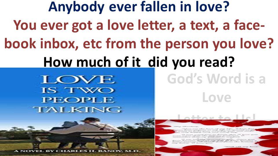 Anybody ever fallen in love.
