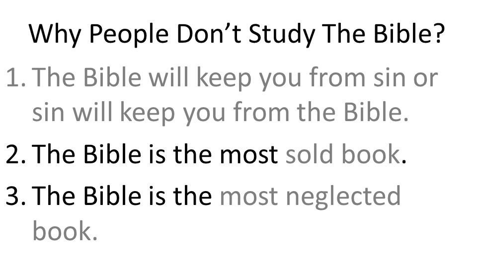 Why People Don't Study The Bible.