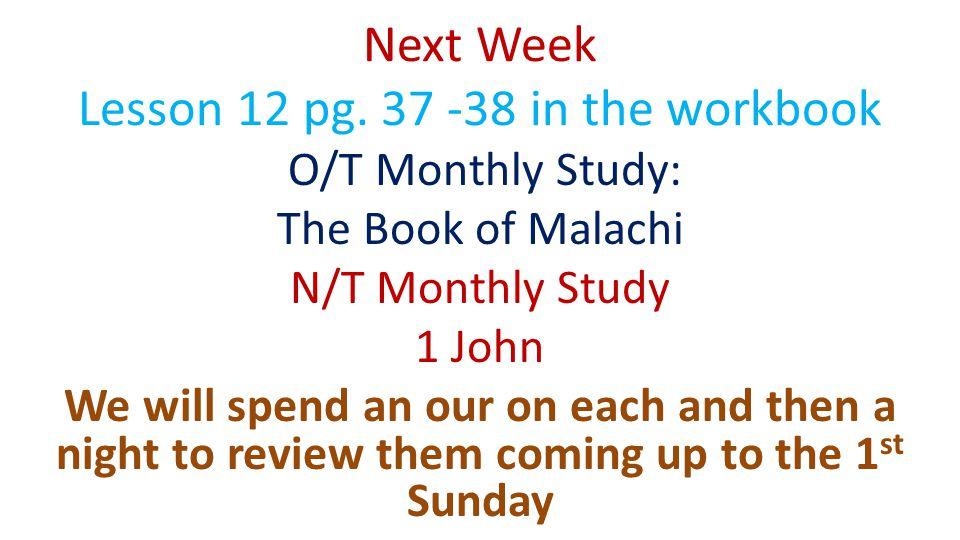 Next Week Lesson 12 pg.