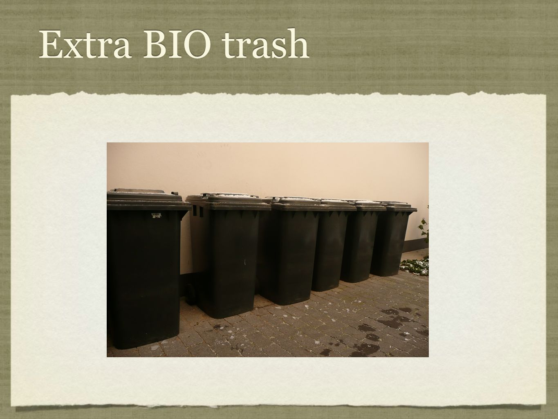 Extra BIO trash