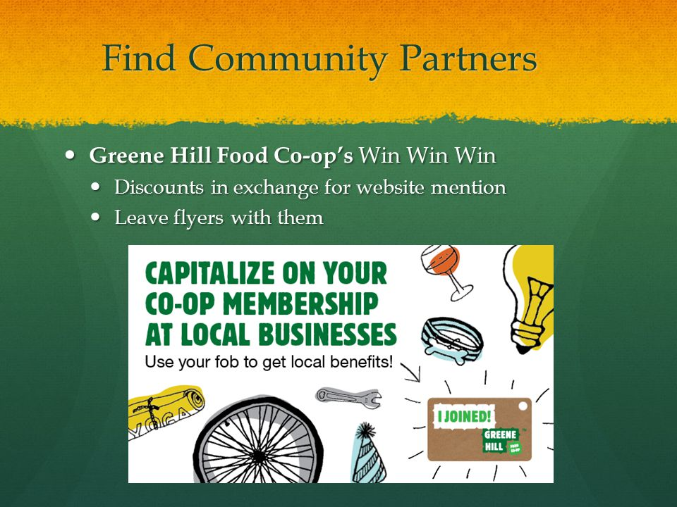 Thank Community Partners Community partners can help start- ups or established co-ops Queens Harvest Food Co-op thanks: Queens Harvest Food Co-op thanks: Maggie Wood of Maggie Wood Design and Golden Earthworm Organic Farm for her beautiful photographs in the header of our website.