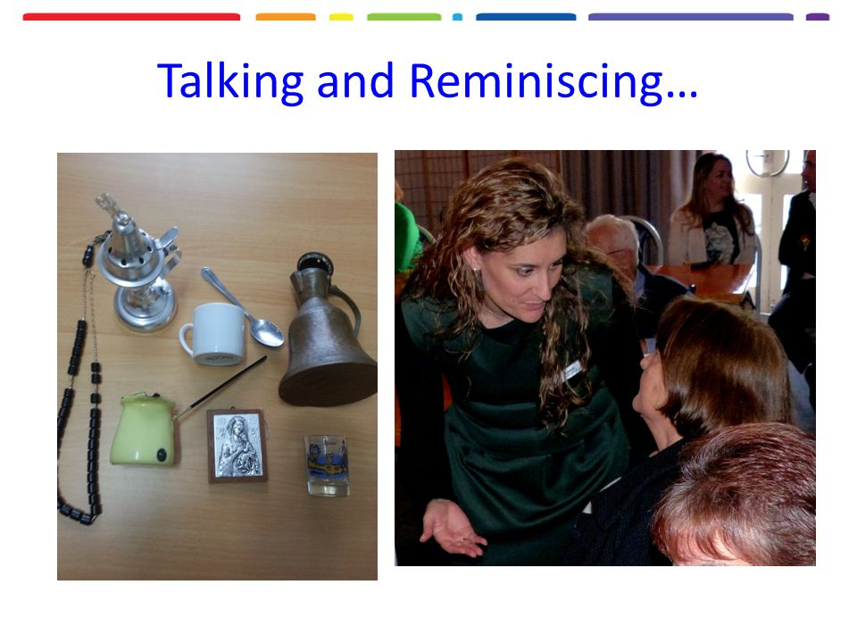 Talking and Reminiscing…