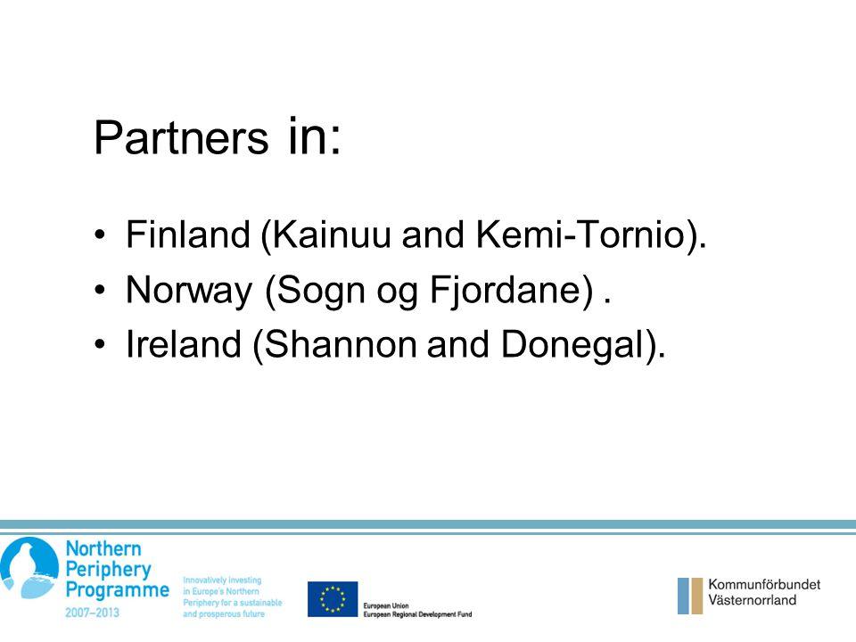 Våra samarbetspartners Finland (Kainuu and Kemi-Tornio).