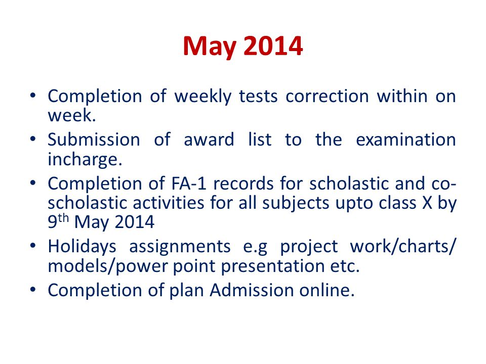 May 2014 Completion of weekly tests correction within on week.