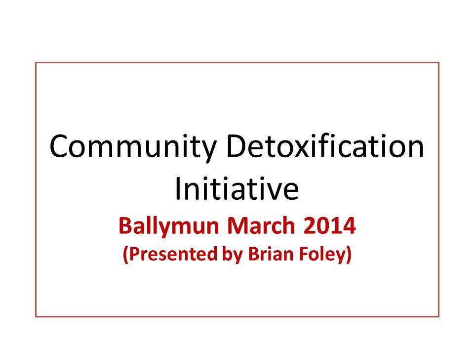 Community Detox Ballymun 31st December 2012 6 people engaged, 5 males, 1 females.