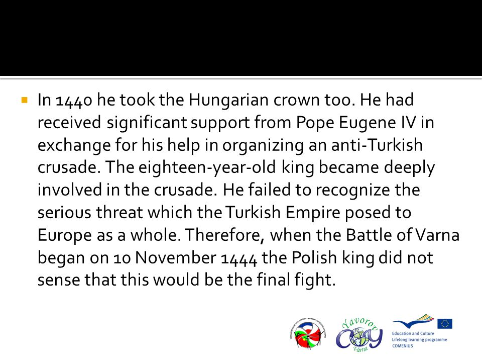  In 1440 he took the Hungarian crown too.