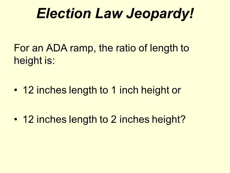 Election Law Jeopardy.