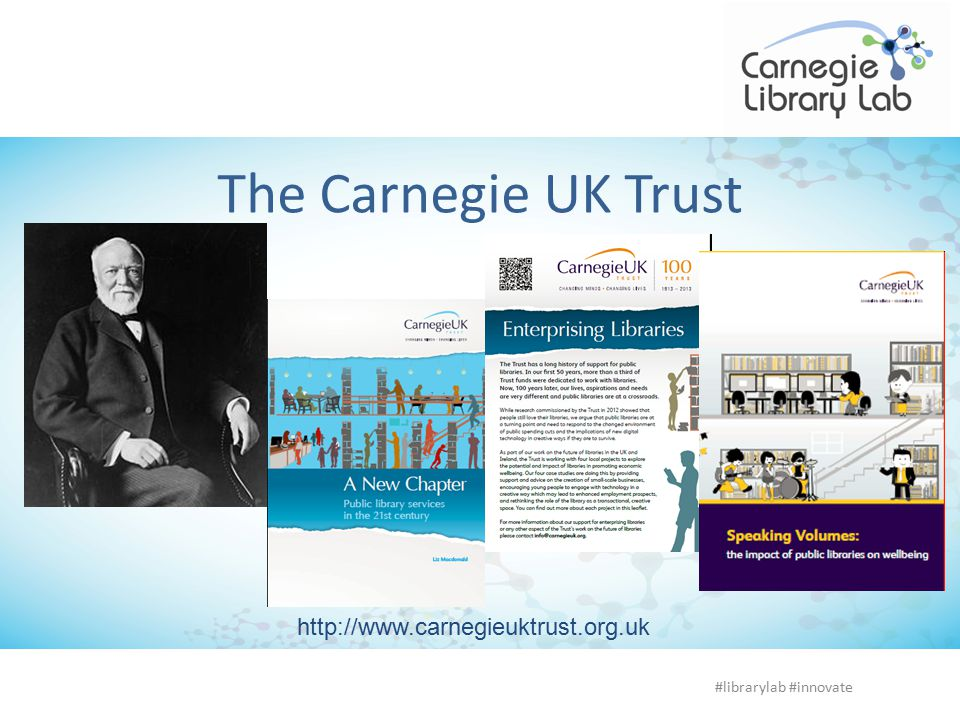 The Carnegie UK Trust #librarylab #innovate Library associal hub Tackling isolation services for older people, homeless people,disabled peopleoutreach
