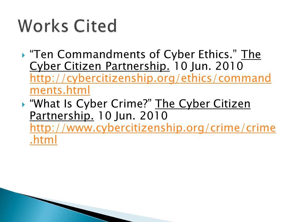  Ten Commandments of Cyber Ethics. The Cyber Citizen Partnership.