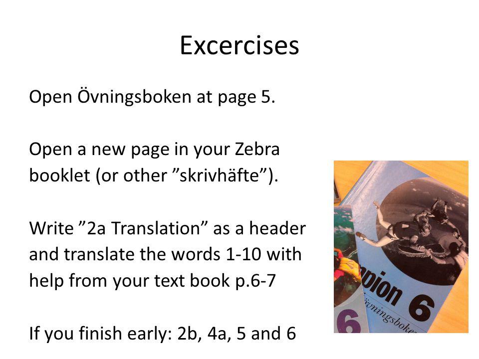 Excercises Open Övningsboken at page 5.