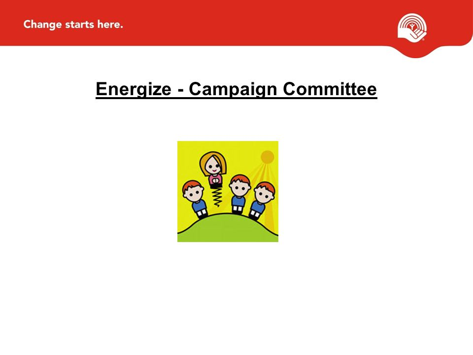 Energize - Campaign Committee
