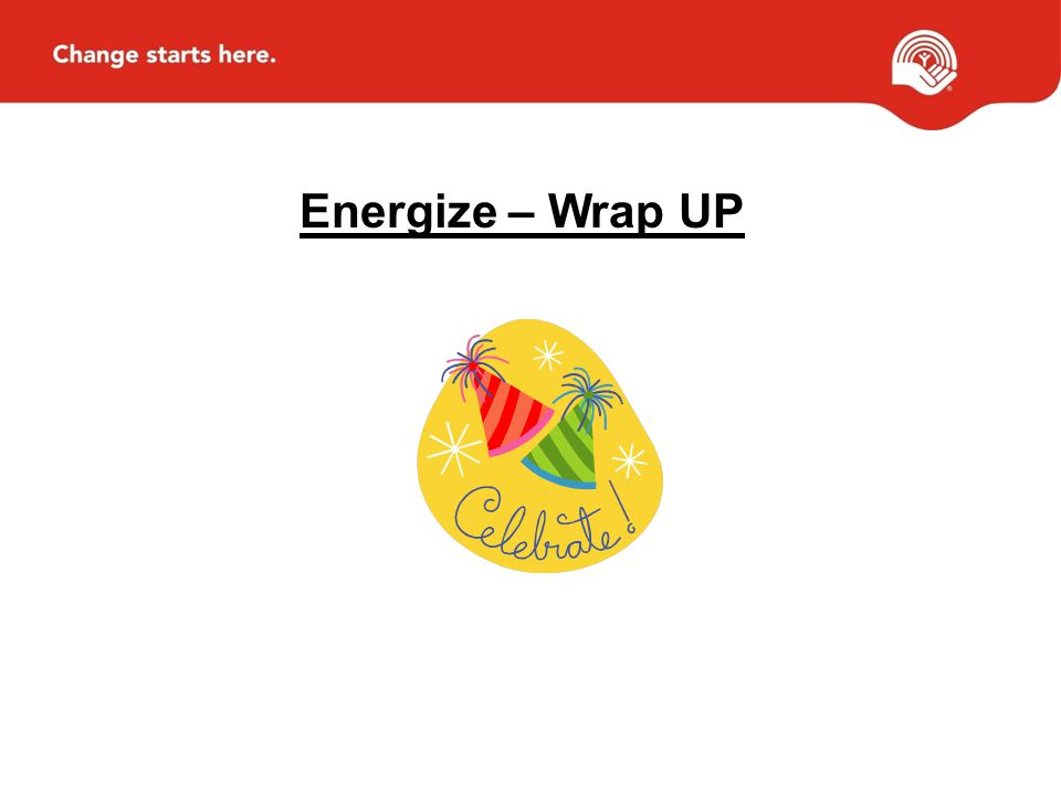 Energize – Wrap UP